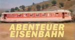 Abenteuer Eisenbahn