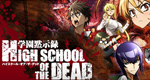 High School of the Dead – Bild: Madhouse
