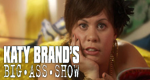 Katy Brand's Big Ass Show – Bild: itv