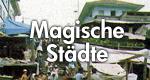 Magische Städte