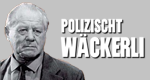 Polizischt Wäckerli – Bild: Head-Film AG