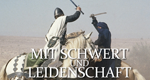 Mit Schwert und Leidenschaft – Bild: ZDF/STEEF./KIPA
