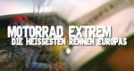 Motorrad Extrem – Die heißesten Rennen Europas – Bild: Discovery Communications, LLC