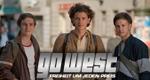 Go West - Freiheit um jeden Preis – Bild: ProSieben/Stefan Erhard