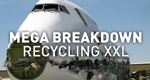 Mega Breakdown – Recycling XXL – Bild: NGC Europe Limited
