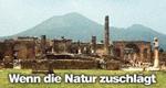 Wenn die Natur zuschlägt – Bild: ZDF