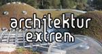 Architektur extrem – Bild: Servus TV