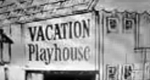 Vacation Playhouse