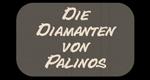 Die Diamanten von Palinos