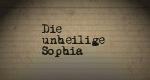 Die unheilige Sophia