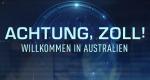 Achtung, Zoll! Willkommen in Australien – Bild: 7 Network