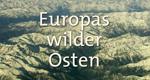 Europas wilder Osten – Bild: Ottonia Media