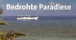 Bedrohte Paradiese – Bild: WDR (Screenshot)