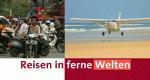 Reisen in ferne Welten – Bild: 3sat (Screenshot)
