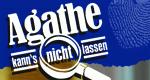 Agathe kann's nicht lassen – Bild: MCP Sound & Media GmbH