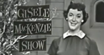 The Gisele MacKenzie Show