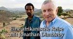 Eine afrikanische Reise mit Jonathan Dimbleby