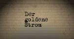 Der goldene Strom