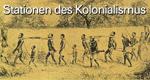 Stationen des Kolonialismus