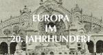 Europa im 20. Jahrhundert
