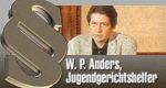 W. P. Anders, Jugendgerichtshelfer