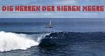 Die Herren der sieben Meere