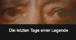 Die letzten Tage einer Legende – Bild: The Biography Channel