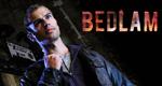 Bedlam – Bild: BSkyB