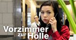 Vorzimmer zur Hölle – Bild: ZDF