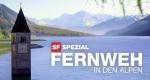 Fernweh – In den Alpen – Bild: SRF