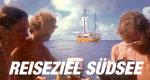 Reiseziel Südsee