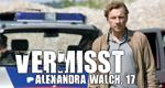 Vermisst - Alexandra Walch, 17 – Bild: ORF/MR-Film/Stefan Haring