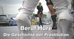 Beruf: Hure – Die Geschichte der Prostitution – Bild: VOX/Spiegel TV