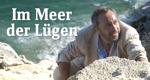 Im Meer der Lügen – Bild: ARD Degeto/H.J. Pfeiffer