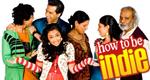 How to Be Indie - Wie ich lerne, ich zu sein – Bild: YTV