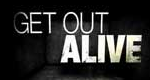 Get Out Alive – Rettung in letzter Sekunde – Bild: Discovery Communications, LLC.