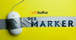 Der Marker – Bild: ZDF.kultur