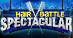 Hair Battle Spectacular – Bild: Oxygen
