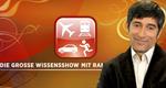 Die große Wissensshow mit Ranga Yogeshwar – Bild: WDR/Klaus Görgen