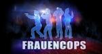 Frauencops – Mit Herz, Charme und Kanone – Bild: The History Channel (Germany)