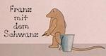 Franz mit dem Schwanz