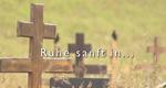 Ruhe sanft in… – Bild: 3sat (Screenshot)