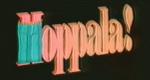 Hoppala – Bild: ORF