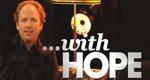 …with Hope! – Bild: ZDF