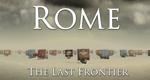 Rom – Die letzte Grenze
