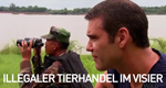 Illegaler Tierhandel im Visier – Bild: National Geographic Channel
