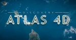 Discovery Atlas 4D – Bild: Discovery Communications, LLC.