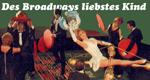Des Broadways liebstes Kind