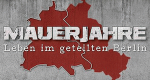 Mauerjahre – Leben im geteilten Berlin – Bild: Edel Germany GmbH
