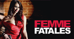 Femme Fatales – Bild: Cinemax